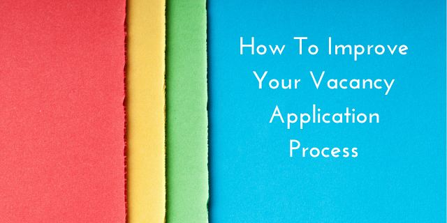How to improve your application process